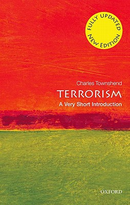 Image for Terrorism: A Very Short Introduction (Very Short Introductions)