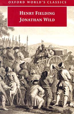 Image for Jonathan Wild (Oxford World's Classics)