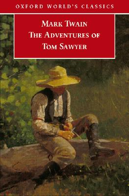 Image for The Adventures of Tom Sawyer (Oxford World's Classics)