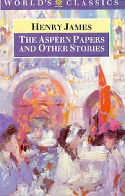 Image for The Aspern Papers and Other Stories (The World's Classics)