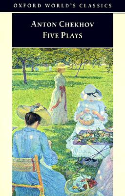 Image for Five Plays: Ivanov, The Seagull, Uncle Vanya, Three Sisters, and The Cherry Orchard (Oxford World's Classics)
