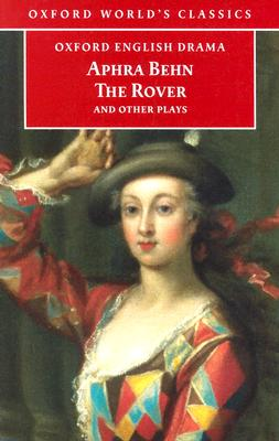 Image for APHRA BEHN, THE ROVER, AND OTHER PLAYS