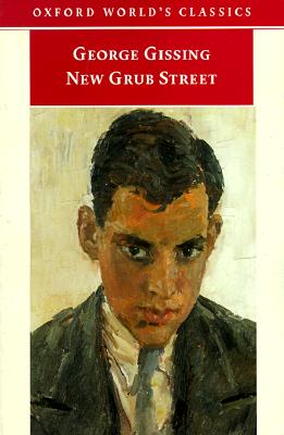 Image for New Grub Street (Oxford World's Classics)
