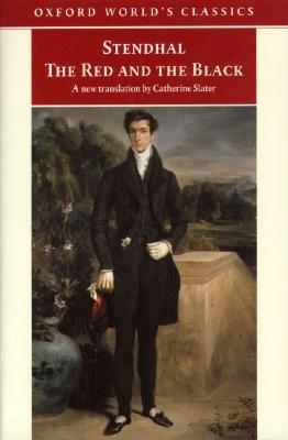 Image for The Red and the Black: A Chronicle of the Nineteenth Century (Oxford World's Classics)