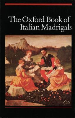Image for The Oxford Book of Italian Madrigals