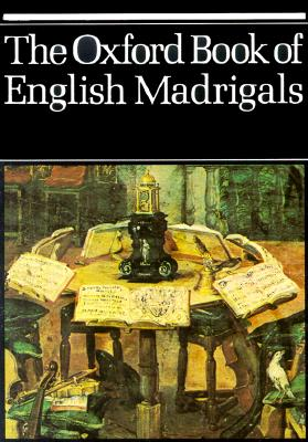 Image for The Oxford Book of English Madrigals