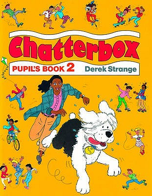 Chatterbox: Level 2: Pupil's Book, Strange, Derek