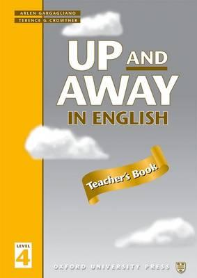 Image for Up and Away in English: 4: Teacher's Book