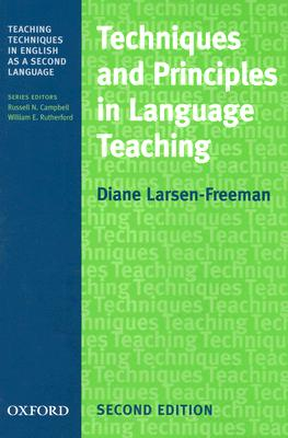 "Techniques and Principles in Language Teaching (Teaching Techniques in English as a Second Language), ""Larsen-Freeman, Diane"""