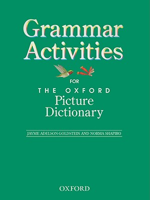 Image for The Oxford Picture Dictionary: Grammar Activities (Oxford Picture Dictionary Program)