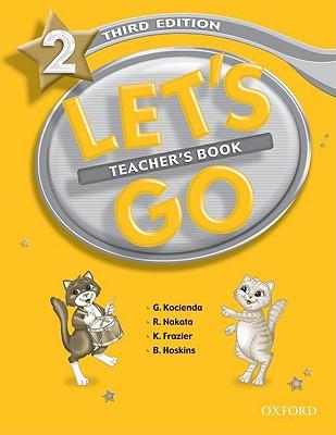 Let's Go: 2: Teacher's Book, Kocienda, Genevieve,  Nakata, R.,  Frazier, Karen,  Hoskins, B.