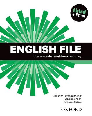 Image for English File: Intermediate: Workbook with Key