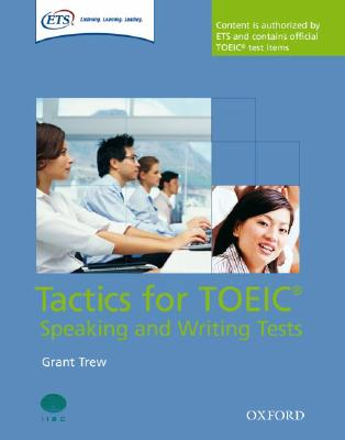 Tactics-focused Preparation for the TOEIC Speaking and Writing Tests, Trew, Grant