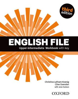 Image for English File: Upper-Intermediate Workbook with Key