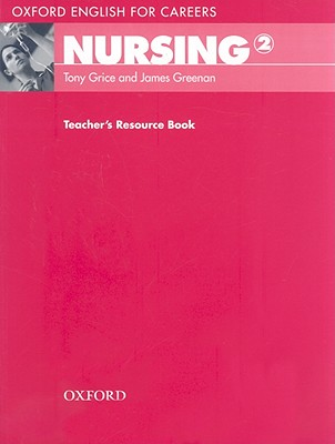 Image for Oxford English for Careers: Nursing 2: Teacher's Resource Book