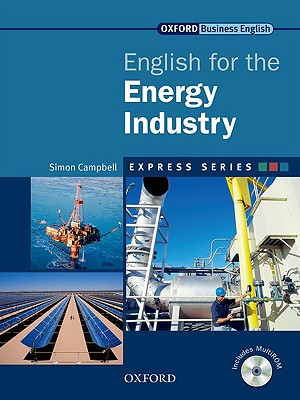 Image for English for the Energy Industry Student's Book and MultiROM  A Short, Specialist English Course