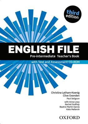 Image for English File: Pre-intermediate: Teacher's Book with Test and Assessment CD-ROM