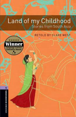 Image for Land of My Childhood: Oxford Bookworms Stage 4  Stories from South Asia.  Stories from South Asia