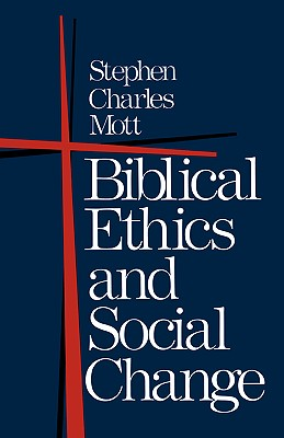 Image for Biblical Ethics and Social Change