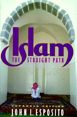 Image for ISLAM : THE STRAIGHT PATH