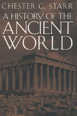A History of the Ancient World, Starr, Chester G.