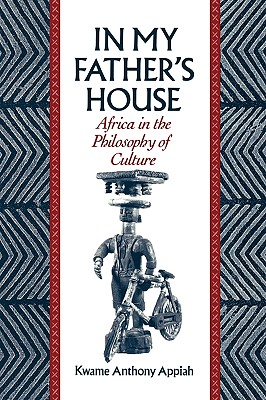 Image for In My Father's House:  Africa Philosohpy of Culture
