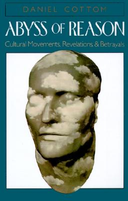Image for Abyss of Reason: Cultural Movements, Revelations, and Betrayals