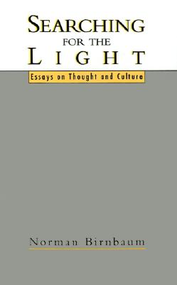 Image for Searching for the Light: Essays on Thought and Culture