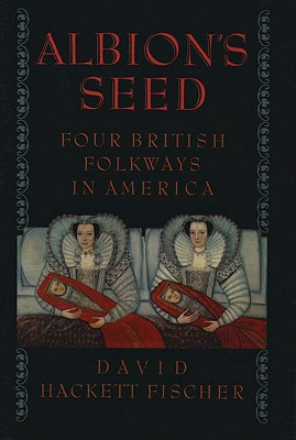 Image for Albion's Seed: Four British Folkways in America
