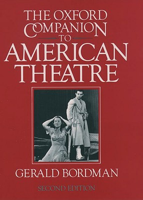 Image for OXFORD COMPANION TO AMERICAN THEATRE, THE SECOND EDITION