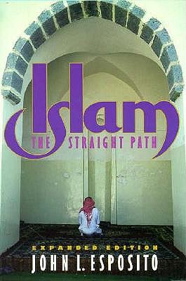 Image for ISLAM THE STRAIGHT PATH
