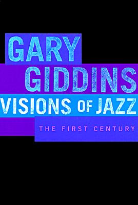 Image for VSIONS OF JAZZ THE FIRST CENTURY