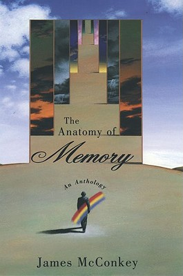 Image for The Anatomy of Memory: An Anthology