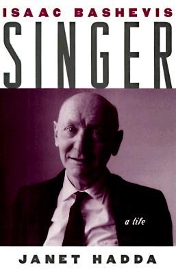 Isaac Bashevis Singer: A Life (Studies in Jewish History), Hadda, Janet
