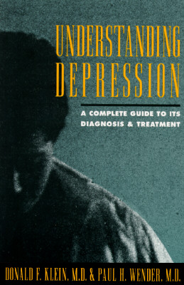 Image for Understanding Depression: A Complete Guide to Its Diagnosis and Treatment