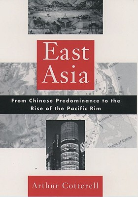 Image for East Asia: From Chinese Predominance to the Rise of the Pacific Rim