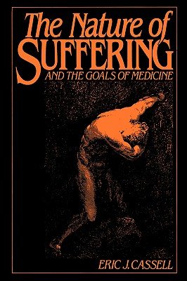 Image for The Nature of Suffering and the Goals of Medicine