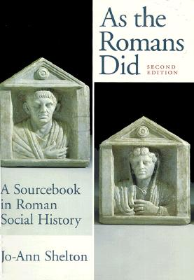 Image for AS THE ROMANS DID: A SOURCEBOOK IN ROMAN SOCIAL HISTORY SECOND EDITION