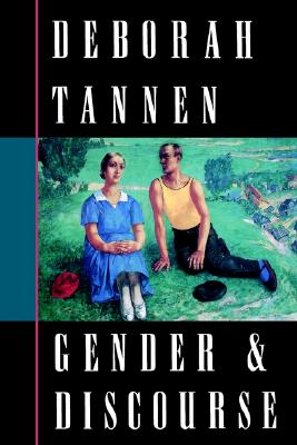 Gender and Discourse, Tannen, Deborah