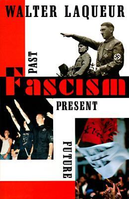 Image for Fascism: Past, Present, Future