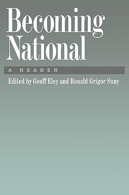 Becoming National: A Reader