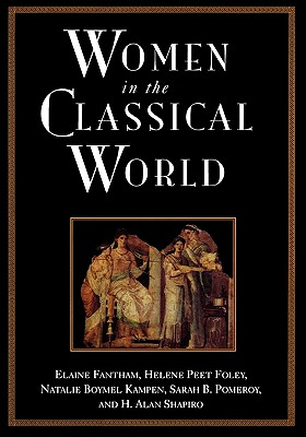 Image for Women in the Classical World: Image and Text