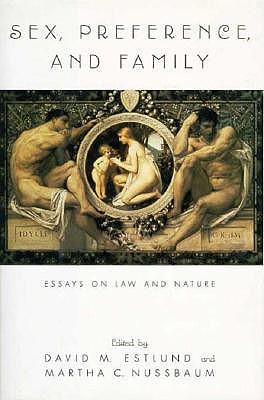 Image for Sex, Preference, and Family: Essays on Law and Nature