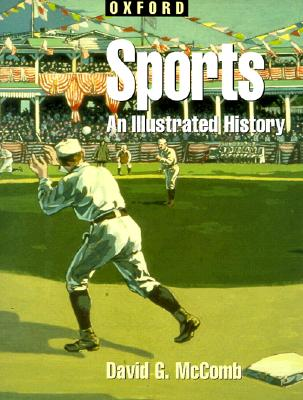 Image for Sports: An Illustrated History (Oxford Illustrated Histories (Y/A))