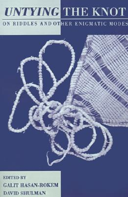 Image for Untying the Knot: On Riddles and Other Enigmatic Modes