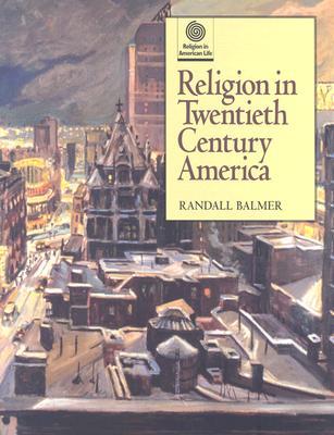 Image for Religion in Twentieth Century America (Religion in American Life)