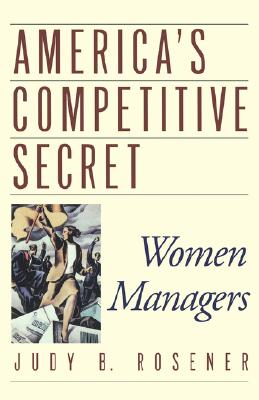 Image for America's Competitive Secret: Women Managers