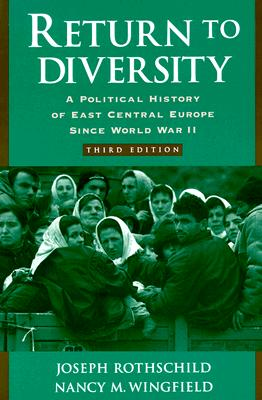 Image for Return to Diversity: A Political History of East Central Europe since World War II