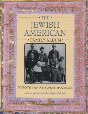 Image for The Jewish American Family Album (American Family Albums)
