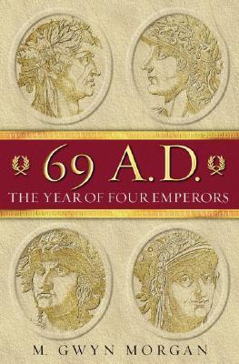 69 AD: The Year of Four Emperors, Morgan, Gwyn